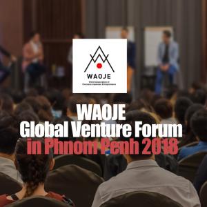 WAOJE Global Venture Forum (世界大会開催 2018 プノンペ)
